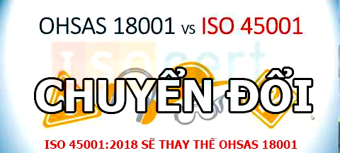 So sánh OHSAS 18001 với ISO 45001