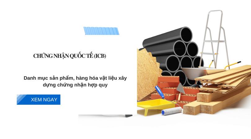 sản phẩm, hàng hóa vật liệu xây dựng chứng nhận hợp quy
