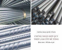 Chứng Nhận Hợp Quy Thép Làm Cốt Bê Tông Theo QCVN 07:2011/BKHCN
